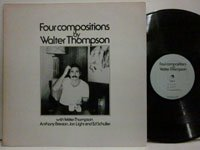 <b>Walter Thompson / Four Compositions</b>