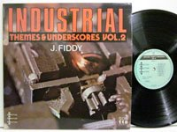 <b>J Fiddy / Industrial Theme & Underscores vol.2</b>