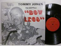 <b>Tommy Jones / Bow Legs</b>