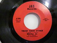 <b>Shirley Jo / Trust Each Other - I Love You for Sentimental Reasons</b>