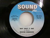 <b>Roscoe Robinson / Why Must It End - How Many Times Must I Knock</b>