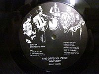 <b>Earl Zero / vs the Offs - Offs vs Zero / Why Boy</b>