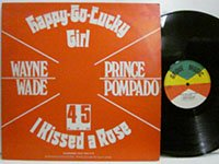 <b>Wayne Wade / Happy Go Lucky Girl - Prince Pompado / Jamaican Girl</b>