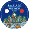 J.A.K.A.M. - Asian Dub EP Chapter.1