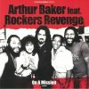 Arthur Baker feat. Rockers Revenge - On A Mission (incl. Francois K. Remixes)