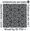 DJ TSU→ - Interspecies Records Collaborate Mix Vol.1