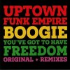 [USED] Uptown Funk Empire - Boogie / You've Got To Have Freedom
