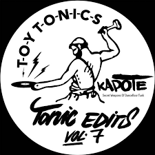 Kapote - Tonic Edits Vol. 7