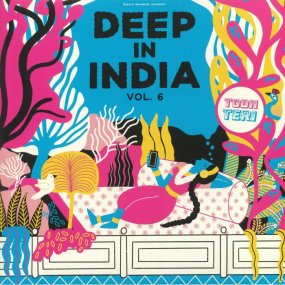 Todh Teri - Deep In India Vol. 6
