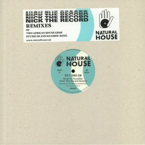 Studio 58 / Mandjou Kone - Nick The Record Remixes