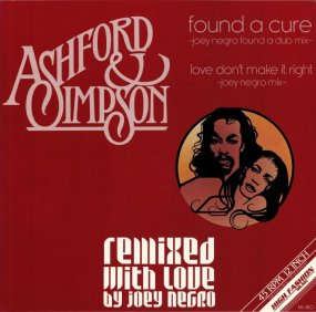 Ashford & Simpson - Found A Cure (Remixed With Love By Joey Negro)