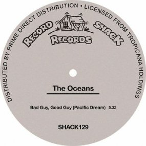 The Oceans - Good Guy, Bad Guy (Pacific Dream)