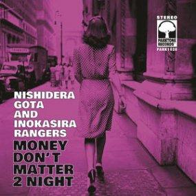 西寺郷太と井の頭レンジャーズ - Money Don't Matter 2 Night / 恋人はワイン色