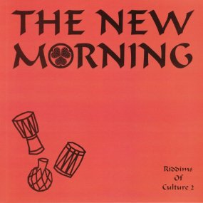 The New Morning - Riddims Of Culture 2