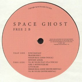 Space Ghost - Free 2 B