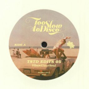V.A. - Too Slow To Disco Edits 05