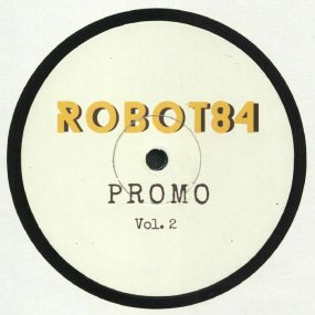 Robot 84 - Promo Vol. 2 (Robot84 Balearic mix)