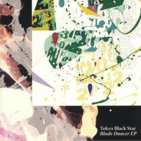 Tokyo Black Star - Blade Dancer EP