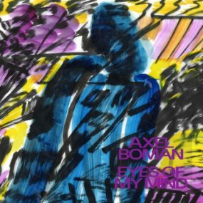 [USED] Axel Boman - Eyes Of My Mind