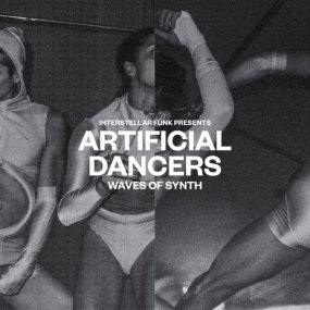 V.A. (Interstellar Funk) - Artificial Dancers - Waves Of Synth