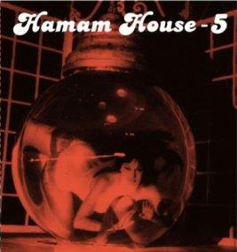 V.A. - Hamam House 5
