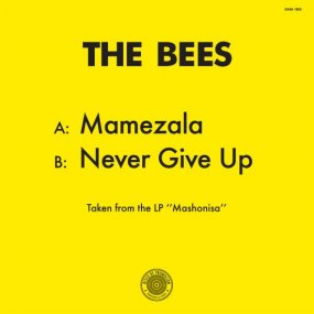 The Bees - Mamezala / Never Give Up
