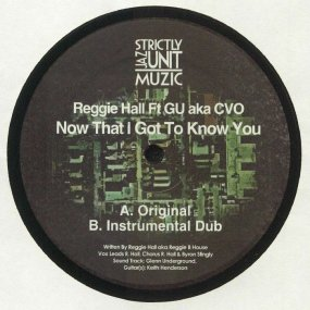 Reggie Hall feat. GU aka CVO - Now That I Got To...