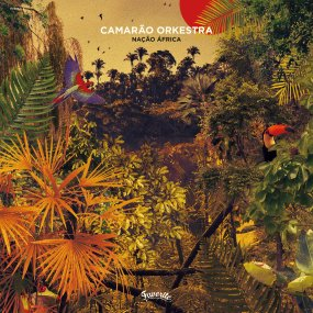 Camarao Orchestra - Nacao Africa