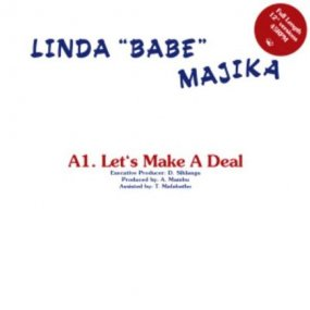 Linda Babe Majika / Thoughts Visions & Dreams - Let's Make A Deal / Step Out Of My Life