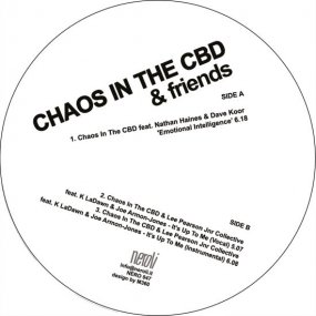 Chaos In The CBD & Friends - Emotional Intelligence / It's Up To Me