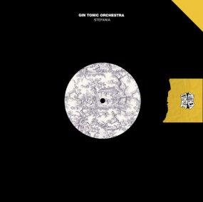 Gin Tonic Orchestra - Stefania EP (incl. Kaidi Tatham Remix)