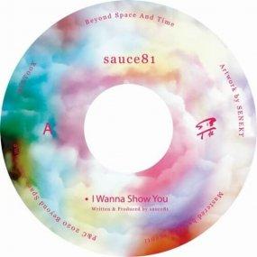sauce81 - I Wanna Show You