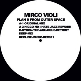 Mirco Violi - Plan 9 From Outer Space (incl. Byron The Aquarius Remix)