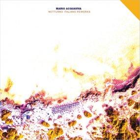 Mario Acquaviva - Notturno Italiano Reworks (incl. Ron Trent Remix)