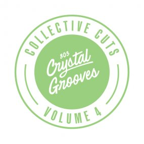 V.A. - 803 Crystal Grooves Collective Cuts Volume 4