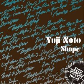Yuji Noto - Shape
