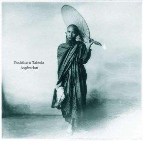 武田吉晴 (Yoshiharu Takeda) - Aspiration