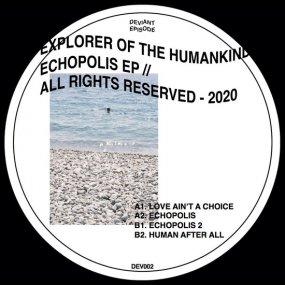 Explorer of the Humankind  - Echopolis EP