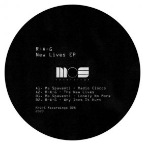 R-A-G / Ma Spaventi - New Lives EP