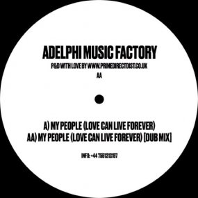 Adelphi Music Factory - My People (Love Can Live Forever)