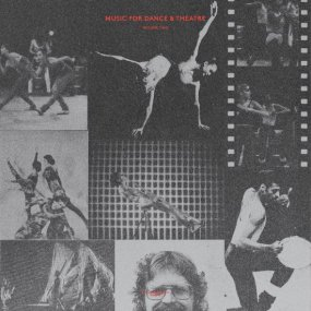 V.A. - Music For Dance & Theatre Volume Two