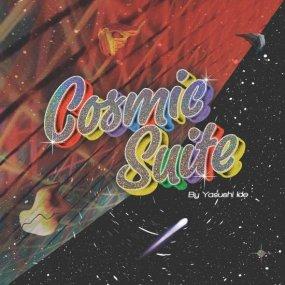 Yasushi Ide - Cosmic Suite