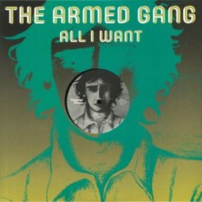 The Armed Gang - All I Want