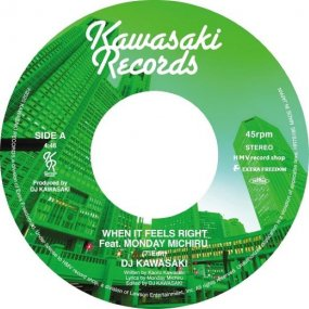 DJ KAWASAKI - When It Feels Right feat. Monday Michiru (incl. Danny Krivit Edit)