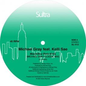 Michael Gray feat. Kelli Sae - MacArthur Park