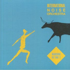 International Noise Orchestra - Marching In Time 2