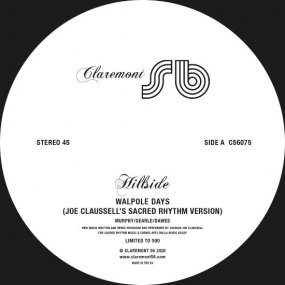 Hillside - Walpole Days (Joe Claussell Remixes)