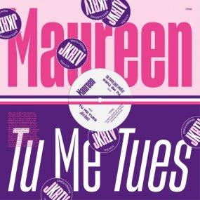 Maureen - Tu Me Tues