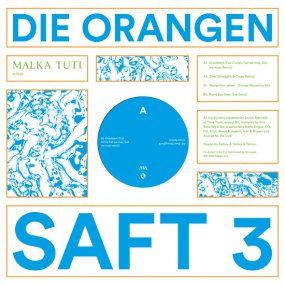 Die Orangen - Saft 3 (incl. Mungolian Jetset / Full Circle Remixes)