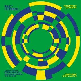 V.A. - Jazzanova presents Paz E Futebol 3